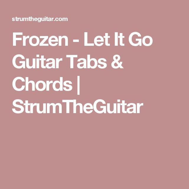 Frozen - Let It Go Guitar Tabs & Chords | StrumTheGuitar | Guitar ...