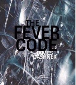 The Fever Code - The Maze Runner Wiki NEW MAZE RUNNER BOOK! PREQUEL! My life has new reason!!!!