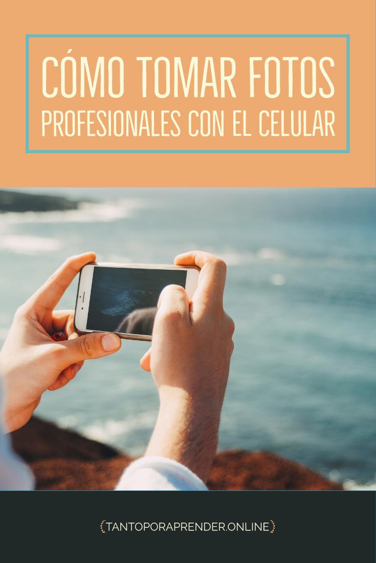 Encontrarás Varios Trucos Para Aprender Cómo Tomar Fotos Profesionales Con El Celular Y Como Tomar Fotos Profesionales Fotos Profesionales Trucos De Fotografia