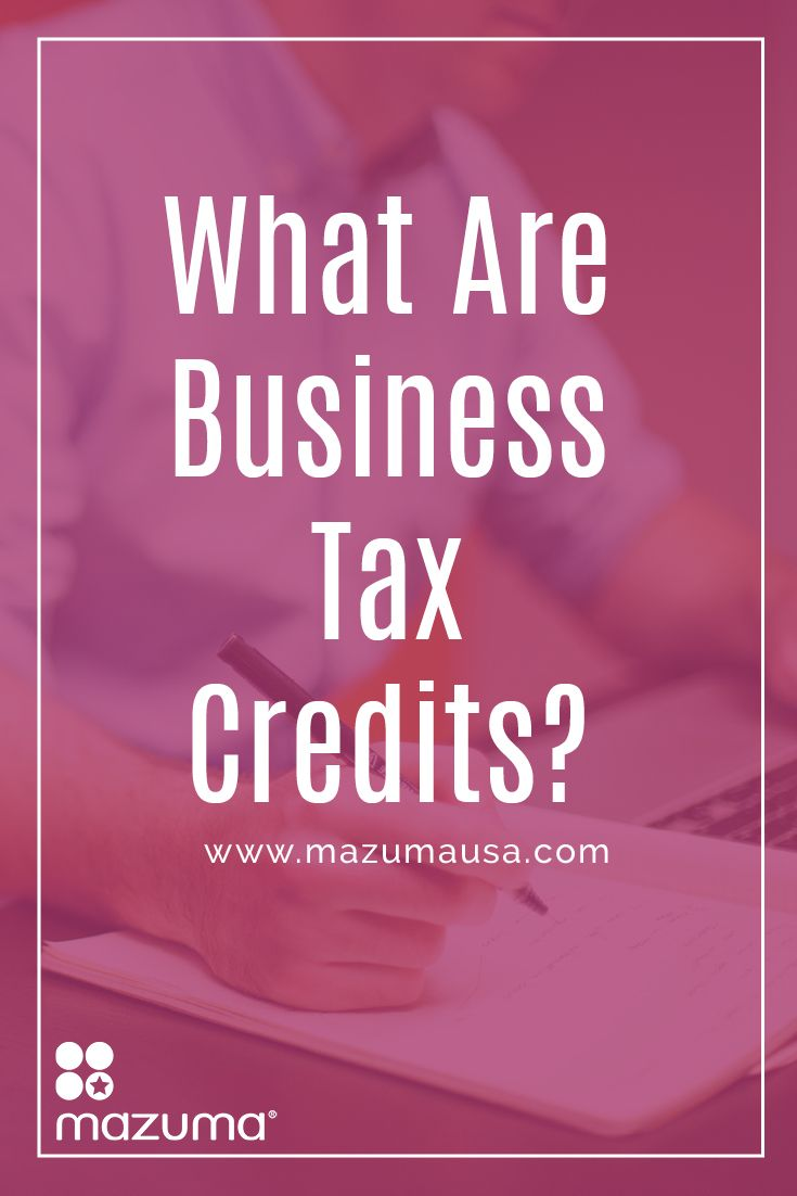 What are business tax credits irs forms and business what are business tax credits irs formsbusiness falaconquin