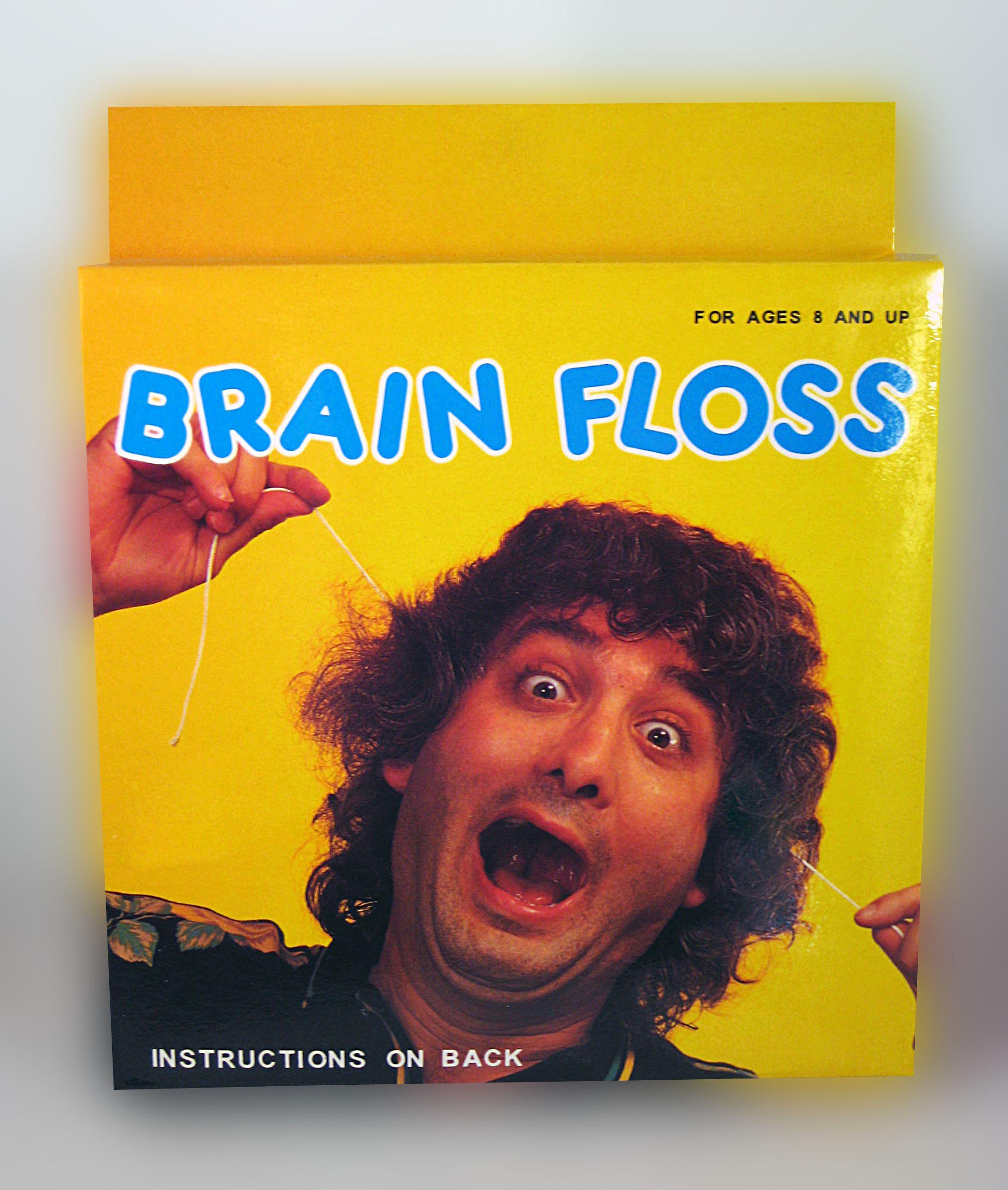 Brain floss flossing floss brain