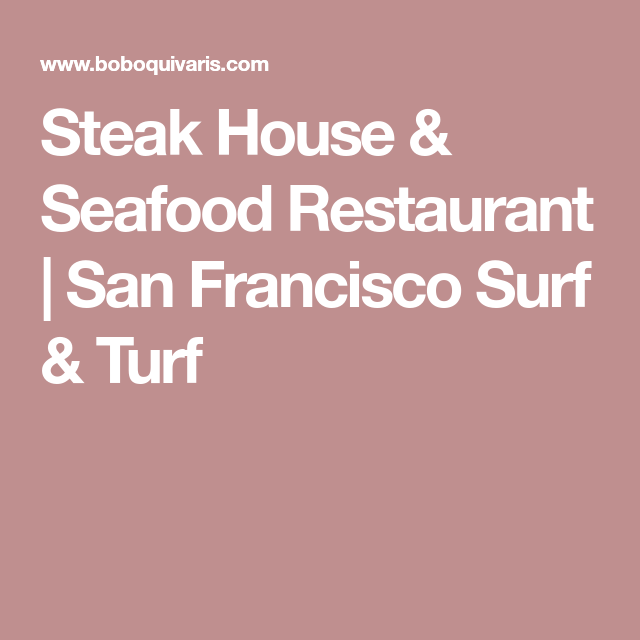 Steak And Seafood San Francisco