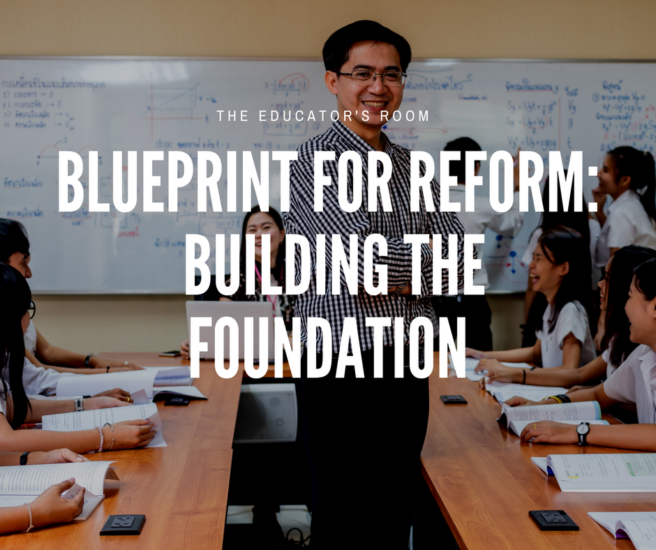 Blueprint for reform building the foundation education reform blueprint for reform building the foundation malvernweather Gallery
