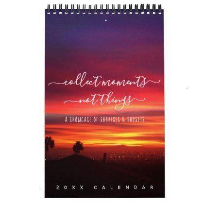 Landscape Photos One Page Calendar -Sunsets Quotes Landscape Photos One Page Calendar -  Edited wit