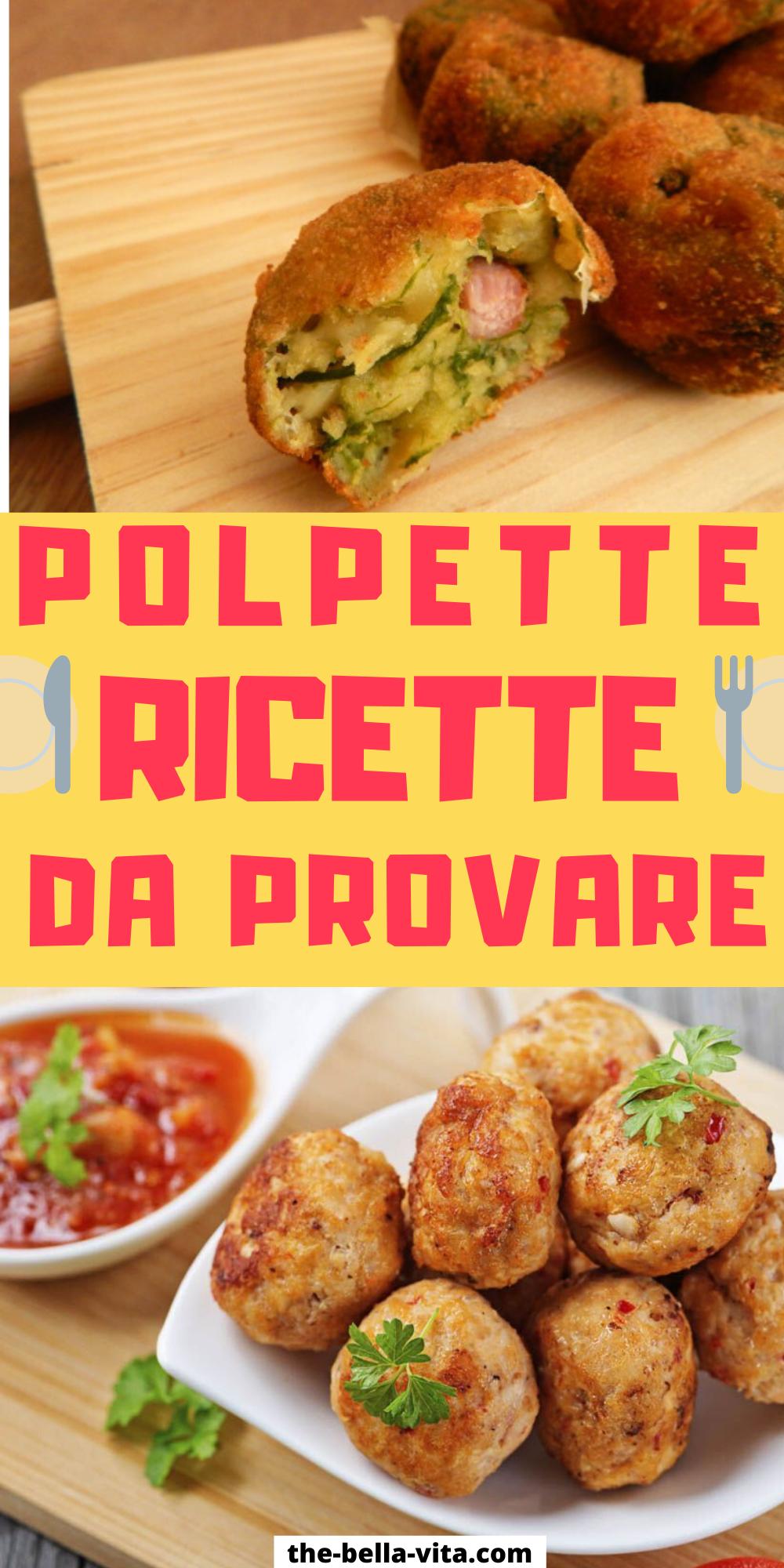 Photo of Ricette Polpette: 20 Tra Le Piu' Sfiziose Ricette – The Bell…