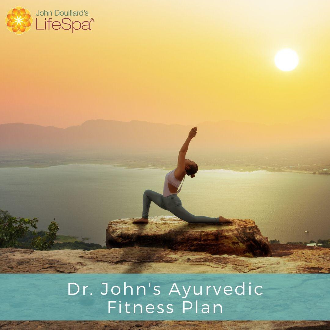 Dr John S Ayurvedic Fitness Plan