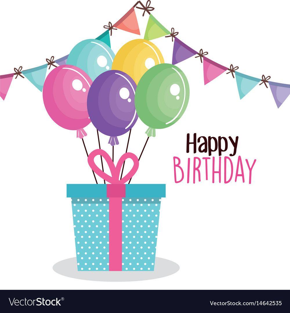 Happy Birthday Card With Giftbox Vector Illustration Design Download A Free Pr Happy Birthday Cards Happy Birthday Greetings Friends Free Happy Birthday Cards