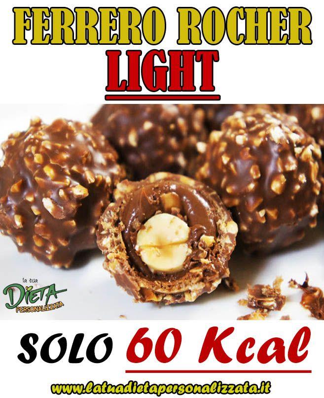 Ferrero Rocher: Una ricetta light di sole 60 Kcal da provare subito!