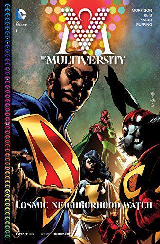 Amazon.com: The Multiversity (2014-) #1 (The Multiversity (2014- )) eBook: Grant Morrison, Ivan Reis: Kindle Store