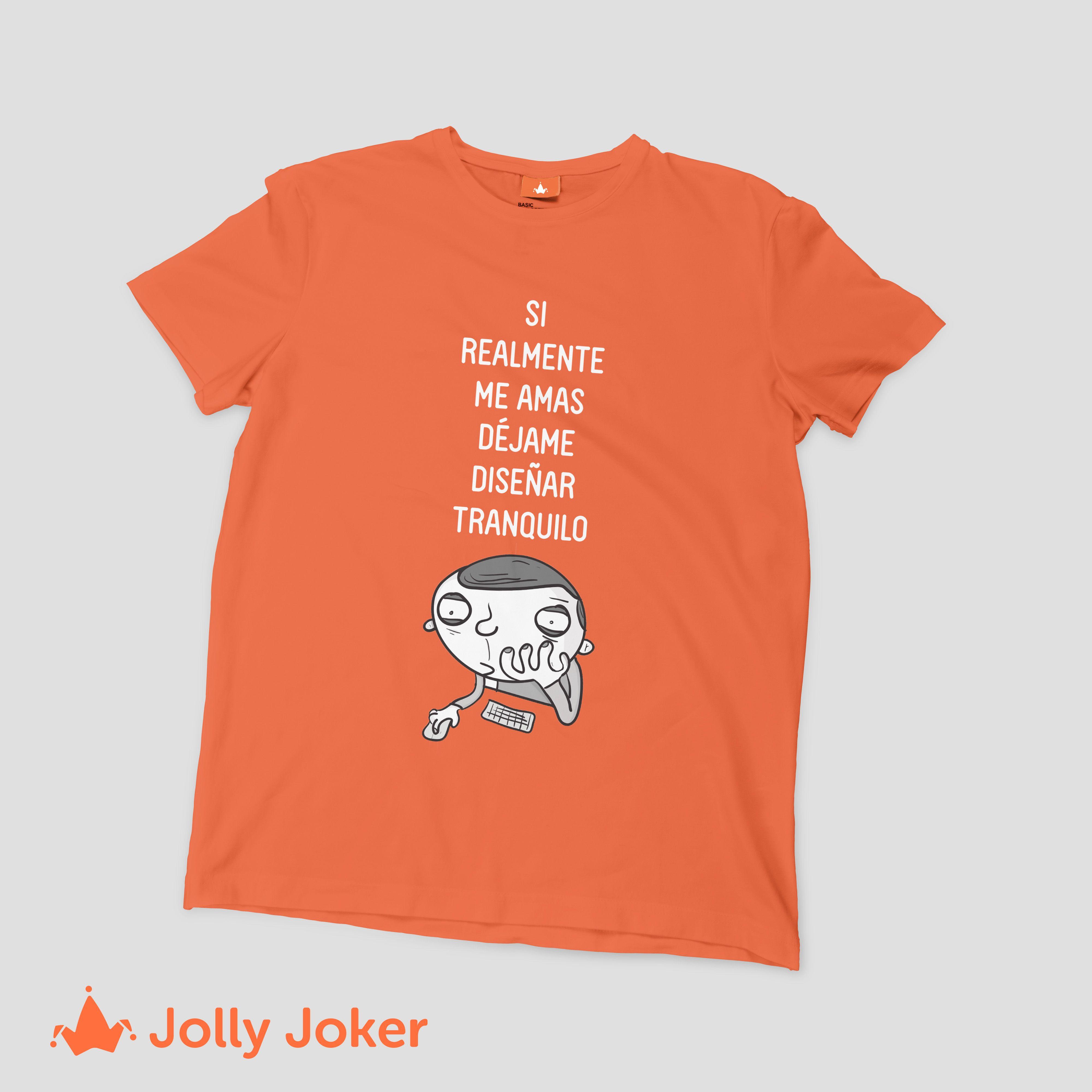 En Jolly Joker crea tus camisetas de diseñador gráfico como tu quieras 06f476b47d2