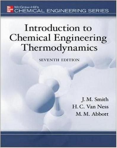 Introduction to chemical engineering thermodynamics 7th edition introduction to chemical engineering thermodynamics 7th edition fandeluxe Choice Image