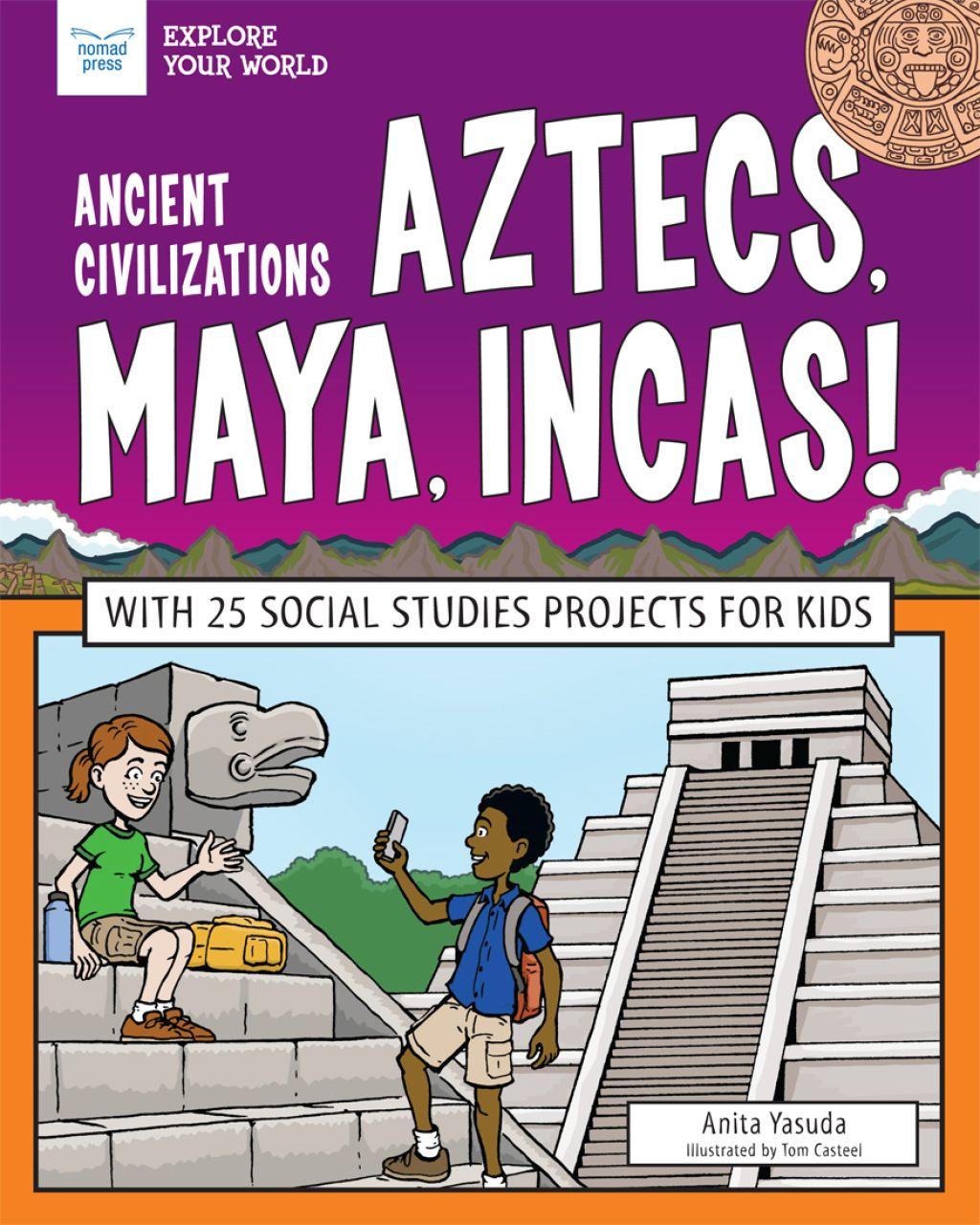 Ancient Civilizations Aztecs Maya Incas Ebook
