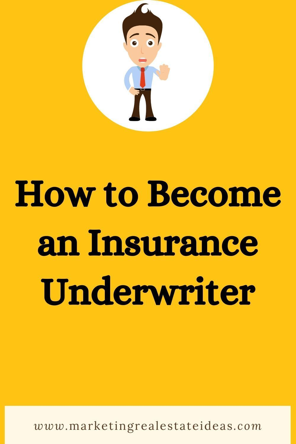 This Is How To Become An Insurance Underwriter