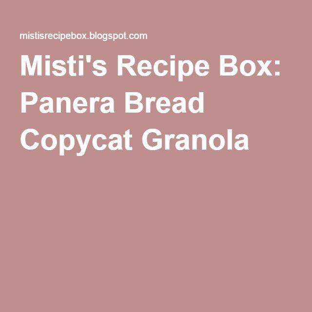 Panera Bread Copycat Granola Panera Bread Panera Granola