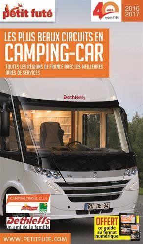 Plus Beaux Circuits Camping Car : beaux, circuits, camping, Petit, Futé, Beaux, Circuits, Camping-car, 2016-2017, Astuces, Camping-car,, Idées, Camping,, Camping
