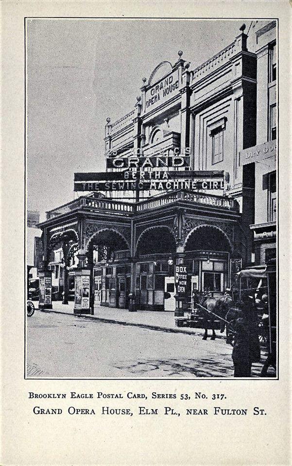 40 Ca Bklyn Grand Opera House Elm Place Bertha The Sewing Classy Bertha The Sewing Machine Girl