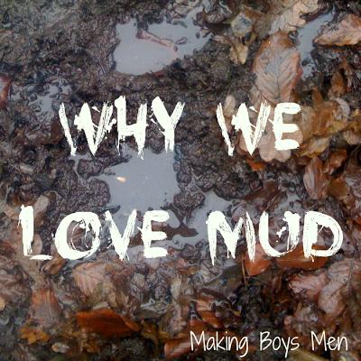 why we love mud