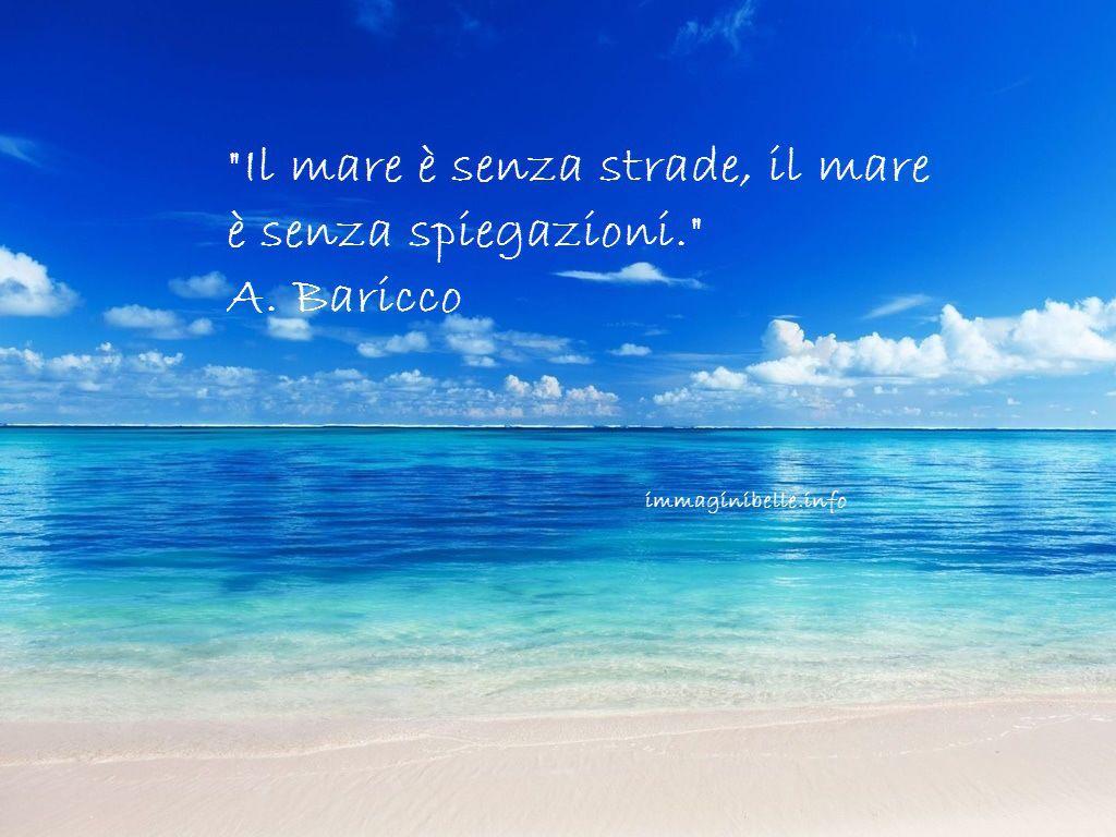 Frase sul mare di Baricco  Immagini belle con frasi  Beach
