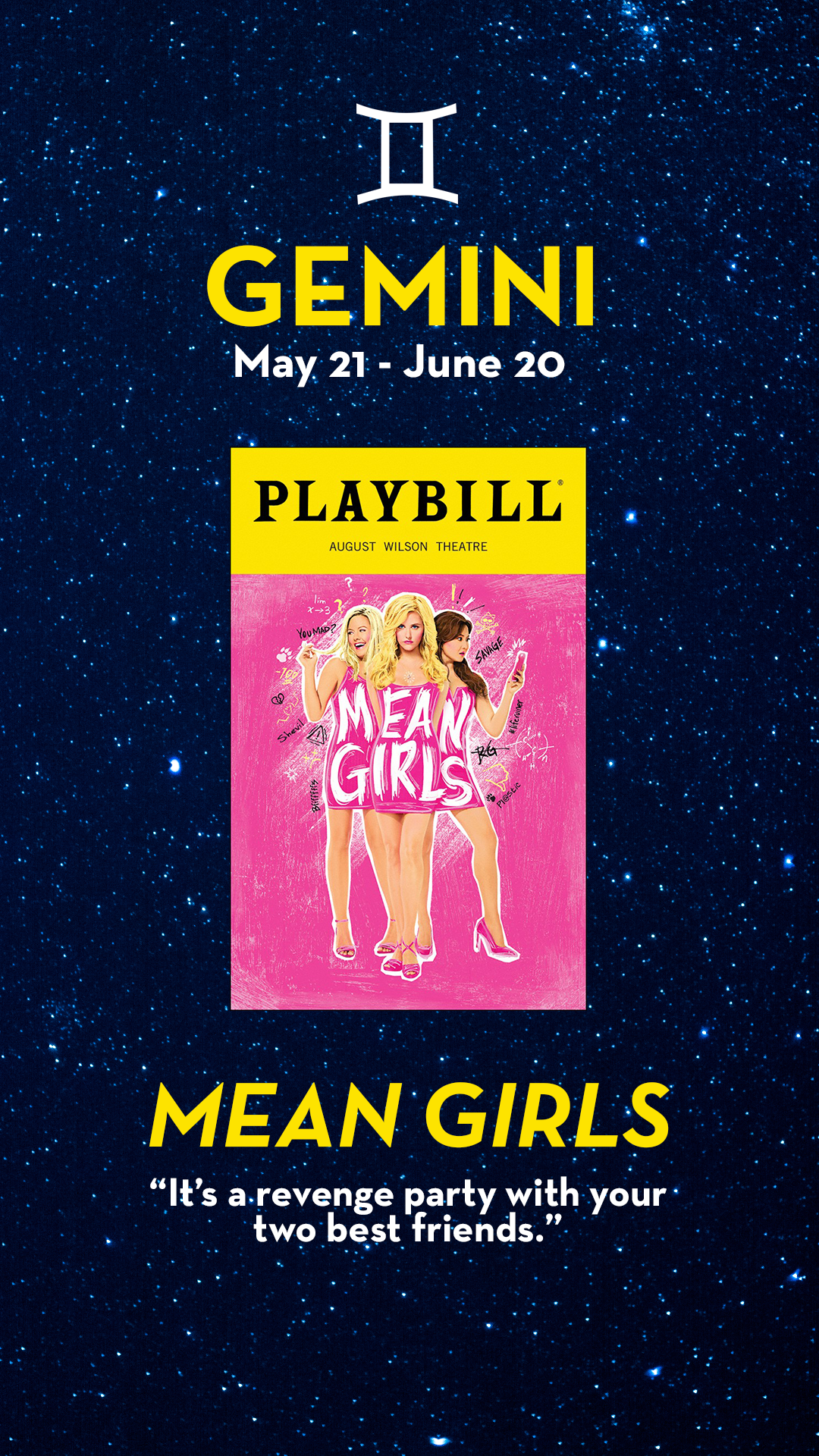 Pin By Playbill On Broadway Astrology Mean Girls Playbill Gemini