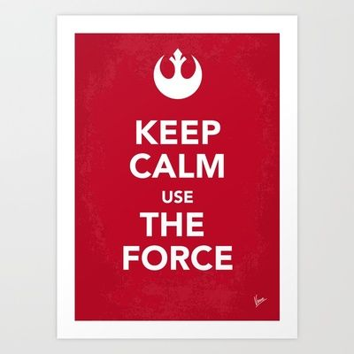 My Keep Calm Star Wars - Rebel Alliance - poster Art Print by Chungkong - $18.00