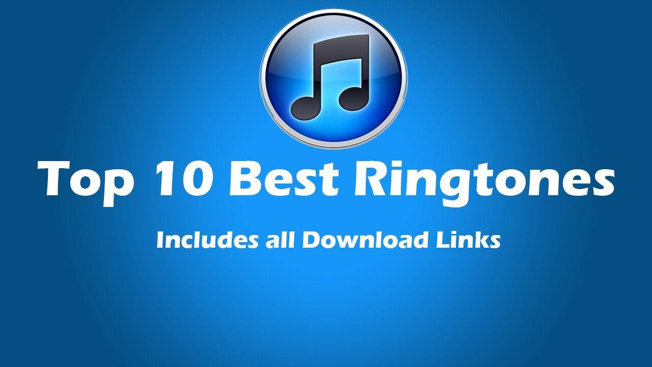 Top 10 Best Ringtones Download Links Included In 2020 Best Ringtones Ringtones Free Ringtones