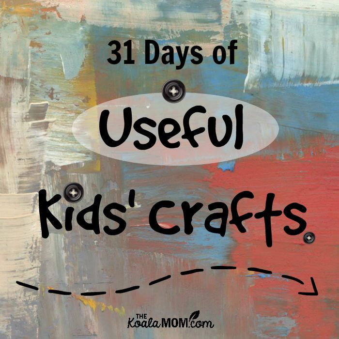 useful crafts for kids