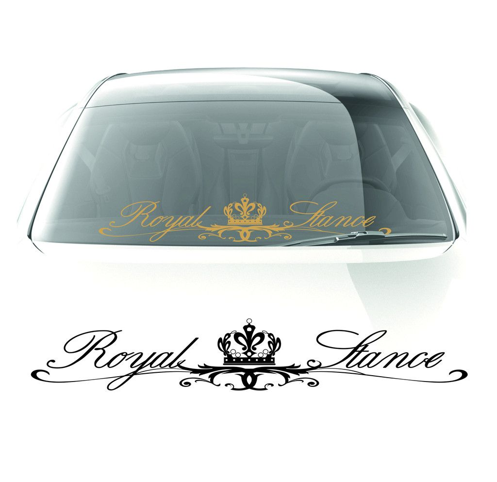 Royal Stance Sticker Windshield Decal Most Popular Car