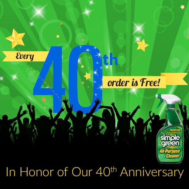 Shop our online store & your order could be free! We're giving away every 40th order to celebrate our 40th anniversary. Learn more & see terms at http://simplegreen.com/special-offers/