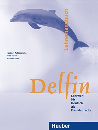 Free read online or download lehrerhandbuch delfin german free read online or download lehrerhandbuch delfin german edition books in pdf fandeluxe