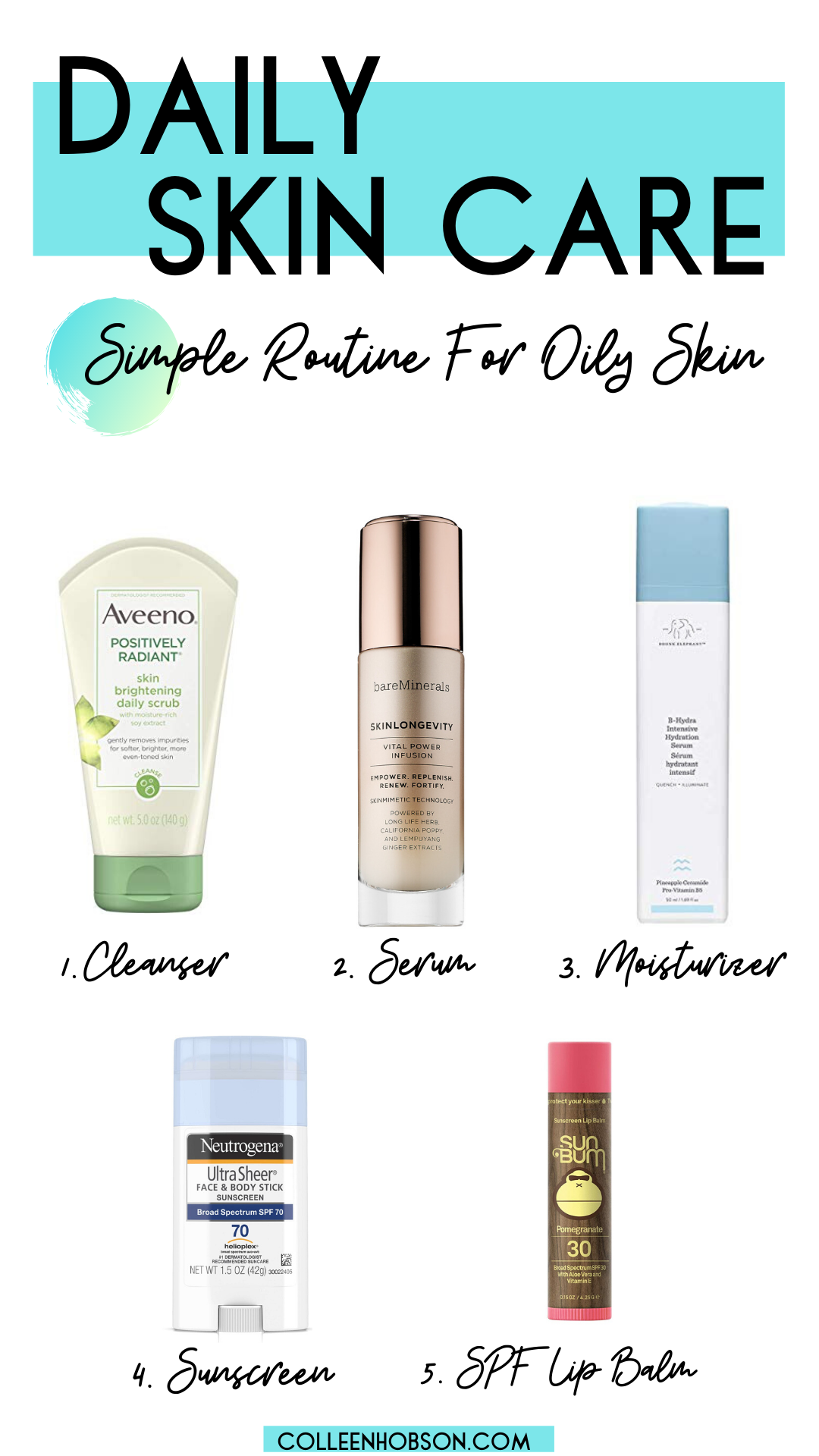 Daily Skincare Routine For Oily Skin Colleen Hobson Oily Skin Treating Oily Skin Daily Skin Care