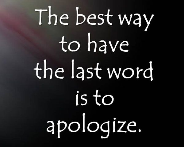 just apologize