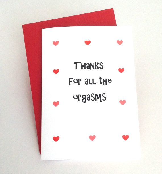 sexy card for boyfriend, husband, girlfriend, wife.  naughty, dirty, funny card - Thanks for all the orgasms #thankfulforyou