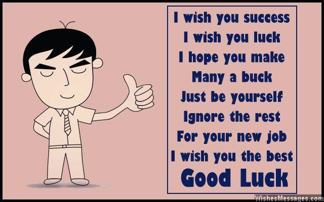 Good Luck Poems For New Job New Job Poems Good Luck Quotes Job Quotes Funny Job Quotes