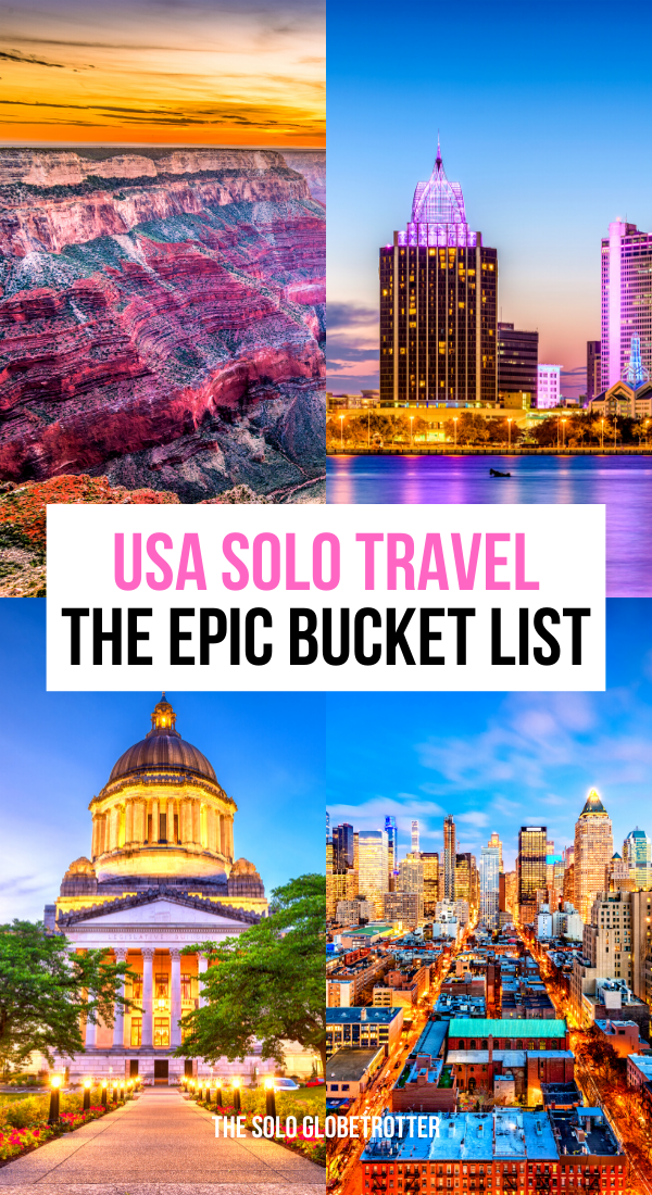 25 Best Places To Travel Alone In The Us An Epic Bucket List Solo Travel Best Solo Travel Destinations Best Places To Travel