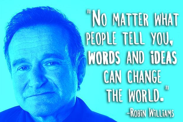 Famous Education Quotes Robin Williams A True Inspiration Quotes To Inspire  Pinterest