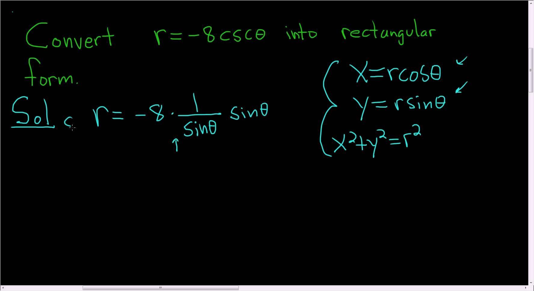 Converting The Polar Equation R 8csc Theta Into
