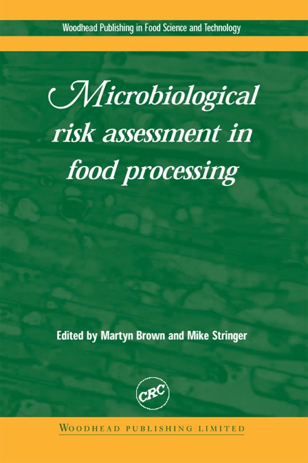 Microbiological Risk Assessment in Food Processing (eBook