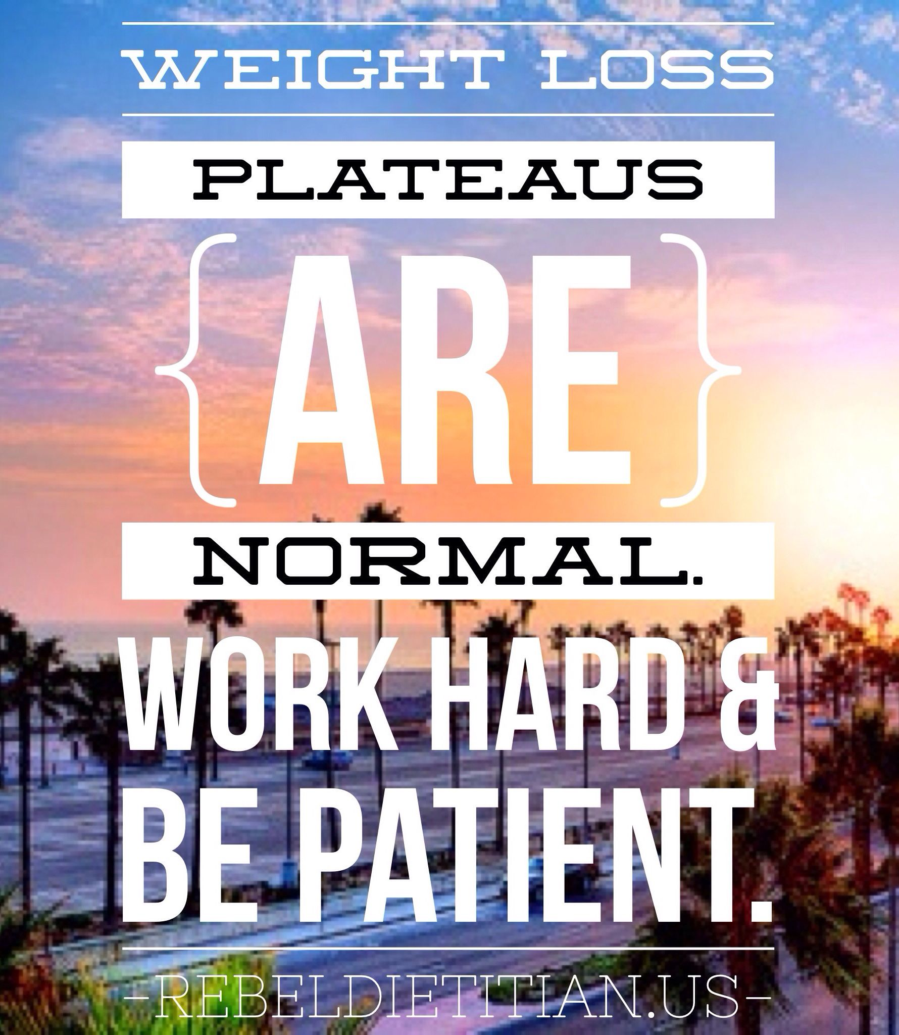 Weight loss plateaus are normal. Eat clean. ---\u003e Be PROACTIVE in ...