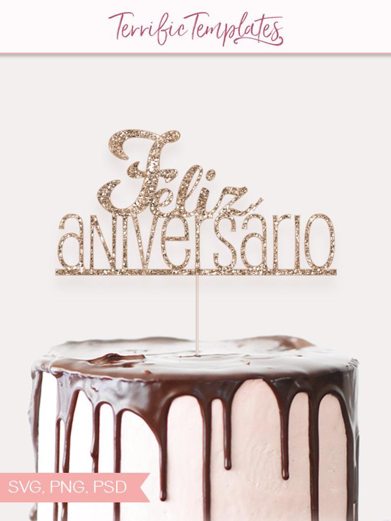 Feliz Aniversario Cake Topper Digital Graphic In Solid Black Etsy In 2020 Cake Toppers Cake Topper