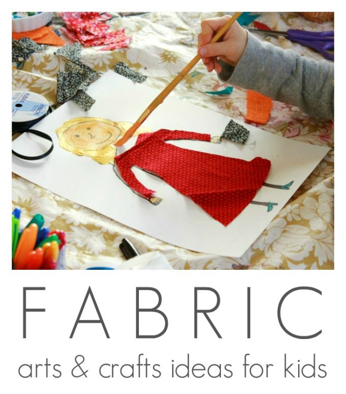 Fabric Arts and Crafts Ideas for Kids | crafts for kids | Pinterest