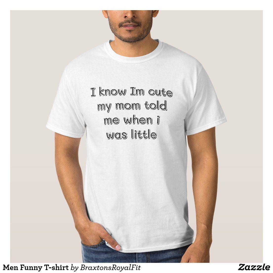 Men Funny T Shirt Zazzle Com T Shirt Costumes Shirts With Sayings Funny Shirt Sayings