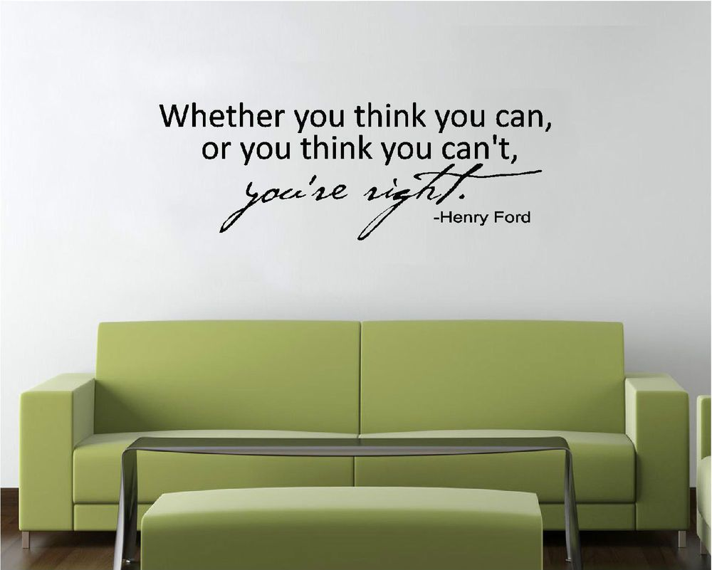 Vinyl Wall Decal Art Saying Decor - Whether You Think You Can Henry Ford & Vinyl Wall Decal Art Saying Decor - Whether You Think You Can Henry ...