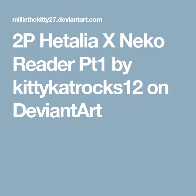 2P Hetalia X Neko Reader Pt1 by kittykatrocks12 on