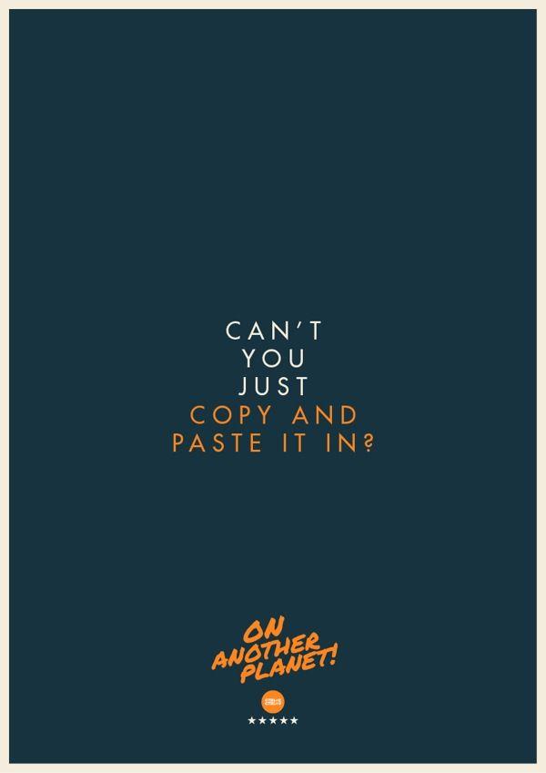 The Client Is Always Right Designer Turns Hilarious Client Quotes Into Posters Designtaxi Com Graphic Design Humor Graphic Design Memes Typographic Quote