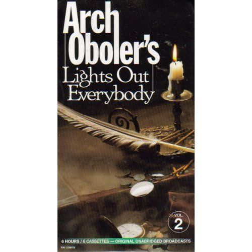 Arch Oboler S Lights Out Everybody Volume Two Arch Oboler Amazon Com Books Arch Poster Books