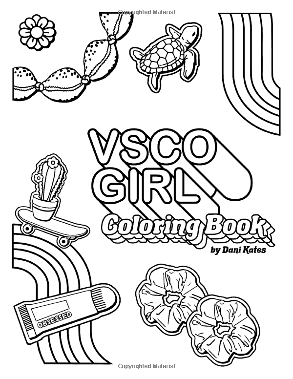 Amazon Com Vsco Girl Coloring Book For Trendy Confident Girls With Good Vibes Who Love Scrunchies And Coloring Books Cute Coloring Pages Cool Coloring Pages