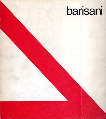 BARISANI - Crispolti Enrico, Renato Barisani. Opere 1940-1975. Napoli, Magma, 1976.