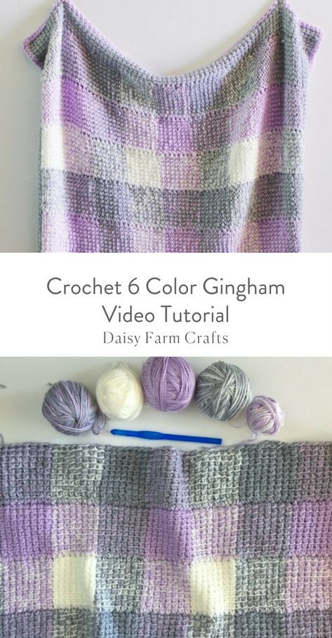 Crochet 6 Color Gingham Video Tutorial   crochet projects ...