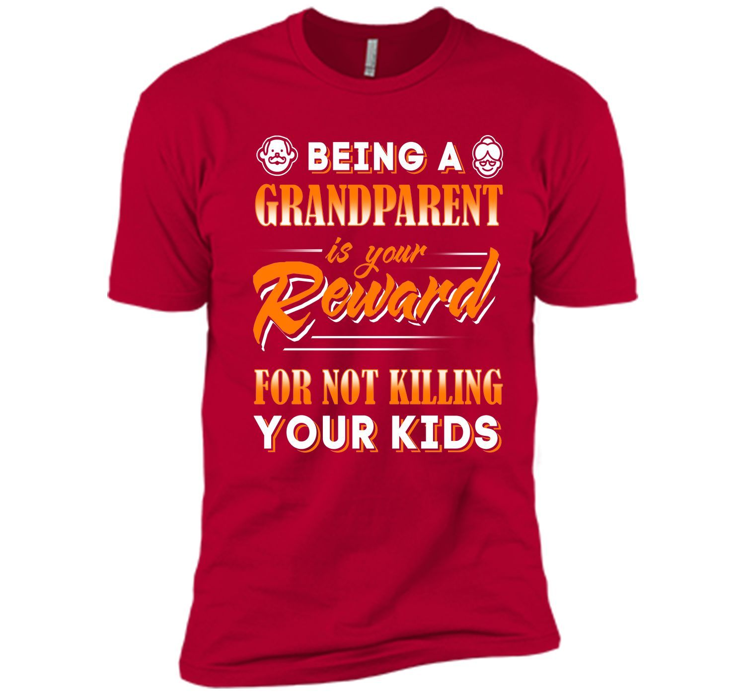 Being A Grandparent Is Your Reward T-Shirt