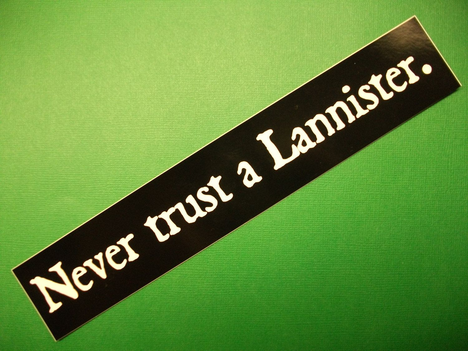 Never trust a Lannister Game of Thrones vinyl bumper